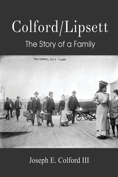 Colford/Lipsett- The Story of a Family
