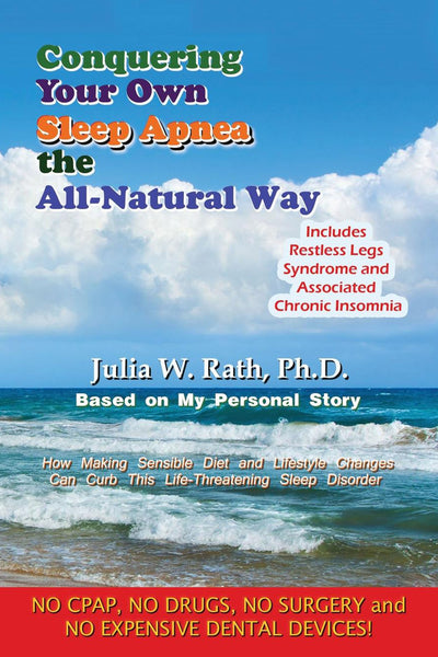 Conquering Your Own Sleep Apnea the All-Natural Way