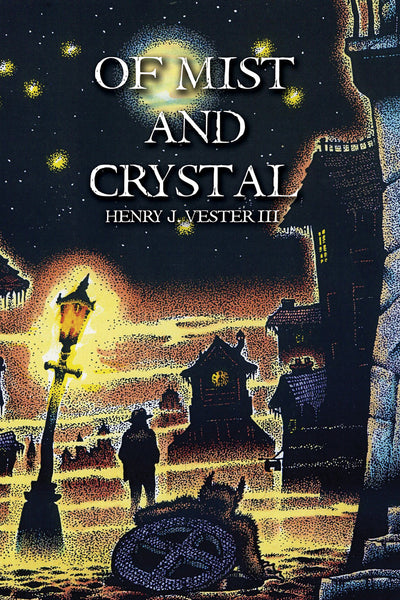 Of Mist and Crystal