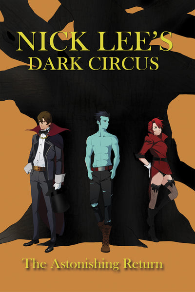 Dark Circus: The Astonishing Return