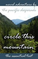 Circle This Mountain: Novel Adventure (The Essential Text)