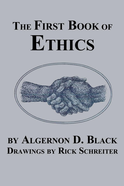 The First Book of Ethics