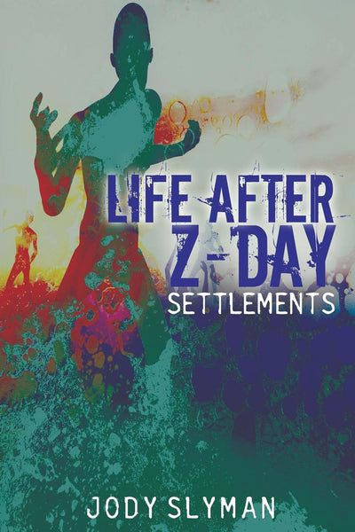 Life After Z-Day: Settlements