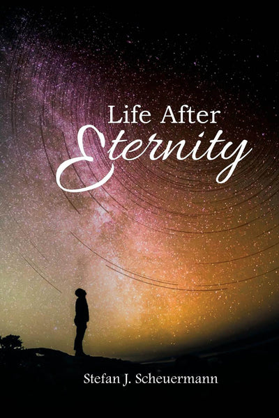 Life After Eternity