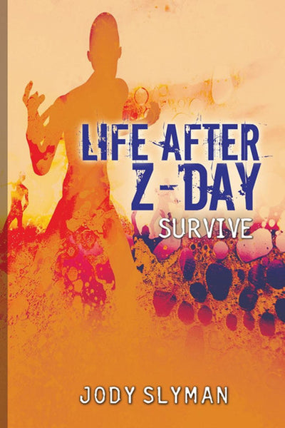 Life After Z-Day: Survive
