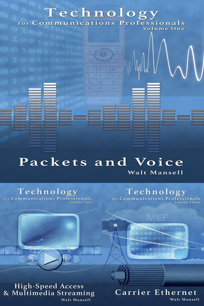 Technology for Communications Professionals, Three-Volume Set