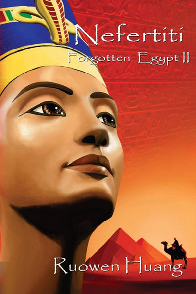 Forgotten Egypt II - Nefertiti