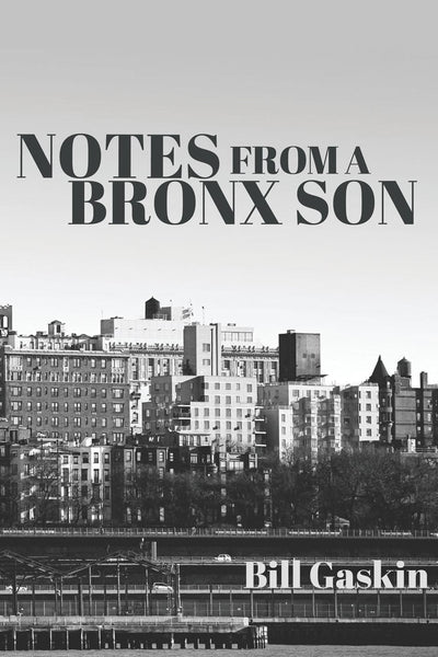Notes From A Bronx Son