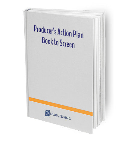 Producer's Action Plan - Book to Screen