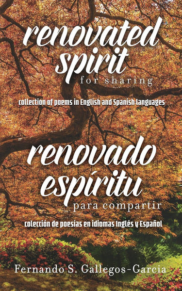 Renovated Spirit for Sharing: A Collection of Poems in English and Spanish