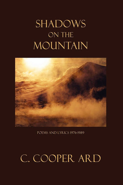 Shadows on the Mountain, by C. Cooper Ard