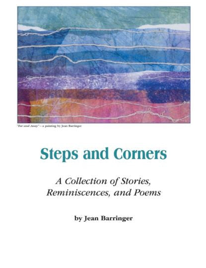 Steps and Corners - A Collection of Stories, Reminiscences, and Poems