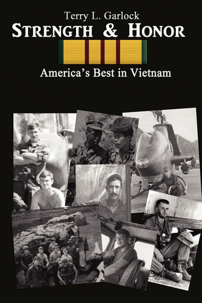 Strength & Honor: America's Best in Vietnam