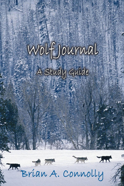 Study Guide for 'Wolf Journal: A Novel' by Brian Connolly,