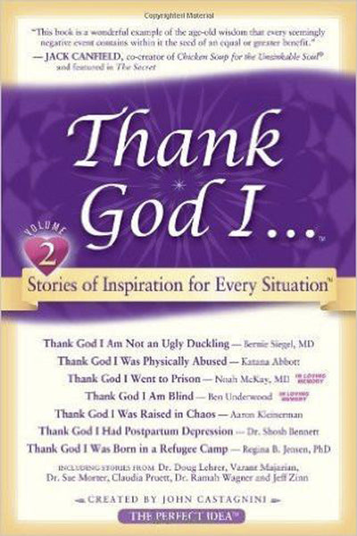 Thank God I ... Short Stories of Inspiration for Every Situation (Volume 2)
