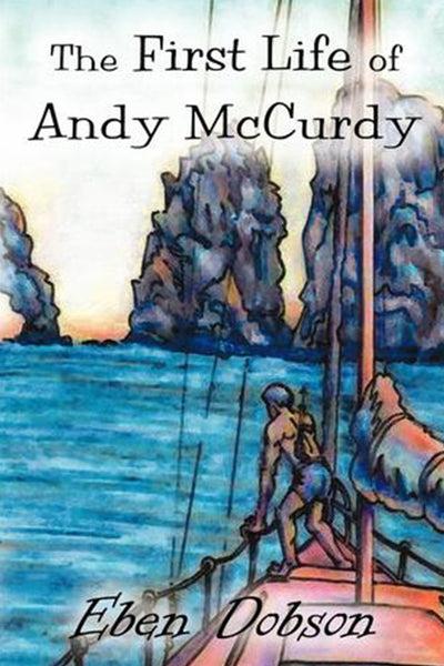 The First Life of Andy McCurdy