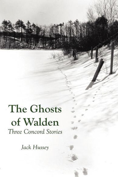 The Ghosts of Walden: Three Concord Stories