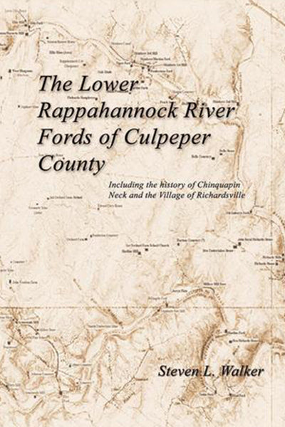 The Lower Rappahannock River Fords of Culpeper County