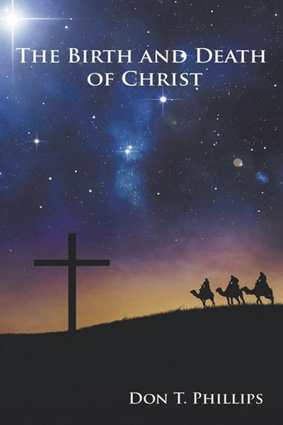 The Birth and Death of Christ