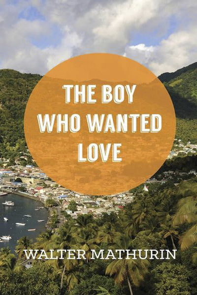The Boy Who Wanted Love