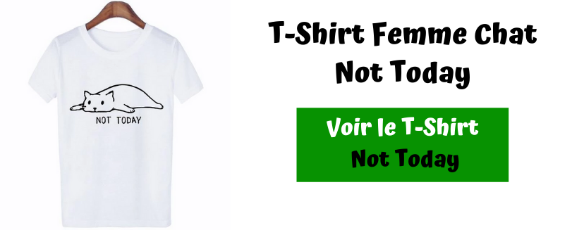 T-Shirt Chat Not Today Femme