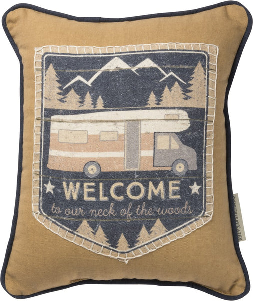 Welcome To Our Neck Of The Woods Pillow