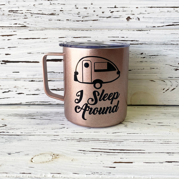 I Sleep Around T@B Trailer Stainless Steel Mug