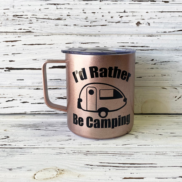 I'd Rather Be Camping T@B Trailer Stainless Steel Mug