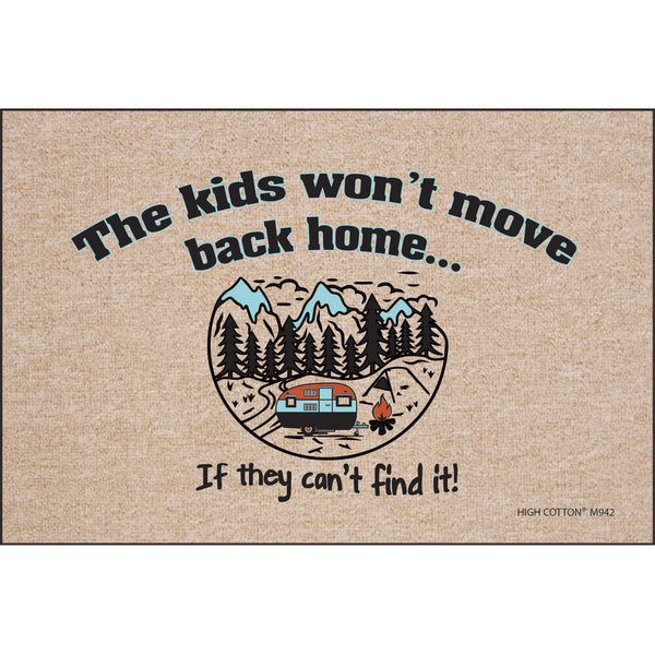 """The Kids Won't Move Back Home"" RV Welcome Mat"