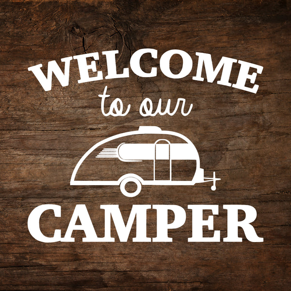 Welcome to Our Camper - Little Guy Max Window Decal