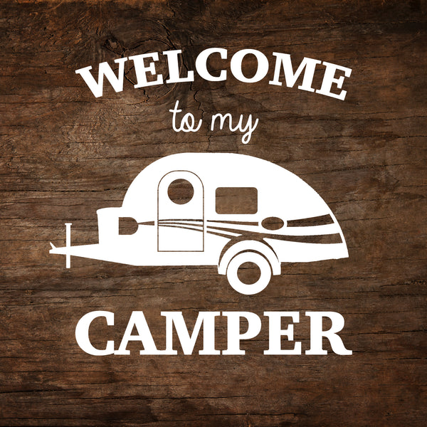 Welcome to My Camper - T@G Window Decal