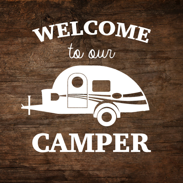 Welcome to Our Camper - T@G Window Decal