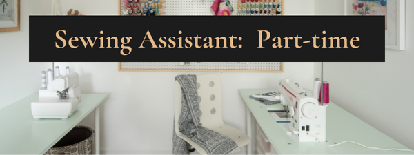 Sewing Assistant Job Posting Part Time