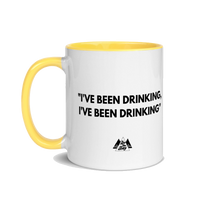 'I've Been Drinking' Mug
