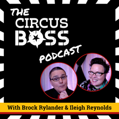 Circus Boss Podcast for business and marketing tips