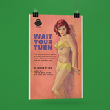 Wait Your Turn Pulp Novel Reproduction Poster/Print/Card