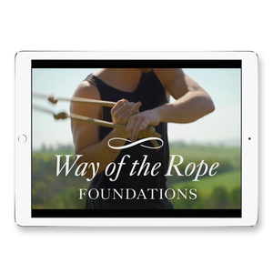 Way of the Rope I – Foundations