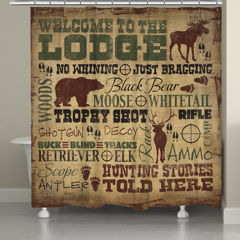 Welcome to the Lodge Shower Curtain