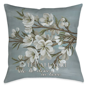 Be Done In Love Outdoor Decorative Pillow