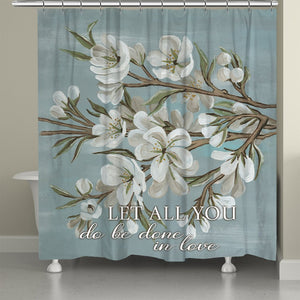 Be Done In Love Shower Curtain
