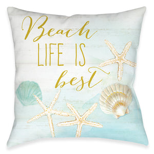 Beach Life Is Best Outdoor Decorative Pillow
