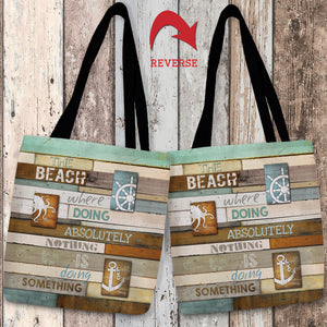 Beach Mantra Canvas Tote Bag