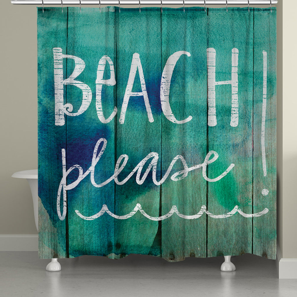 Beach Please Shower Curtain Laural Home