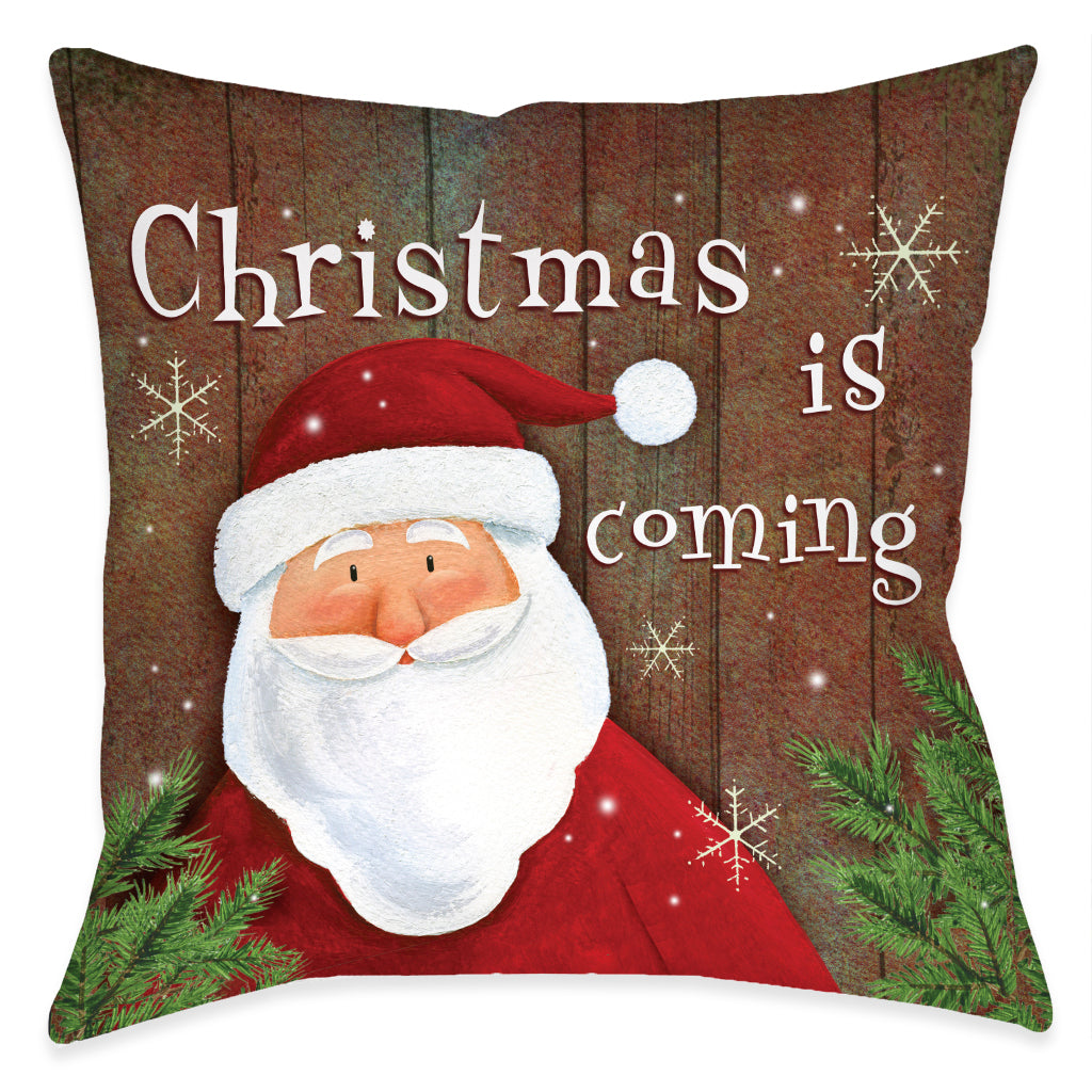 Christmas is Coming Indoor Decorative