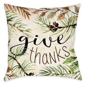 Give Thanks Indoor Decorative Pillow