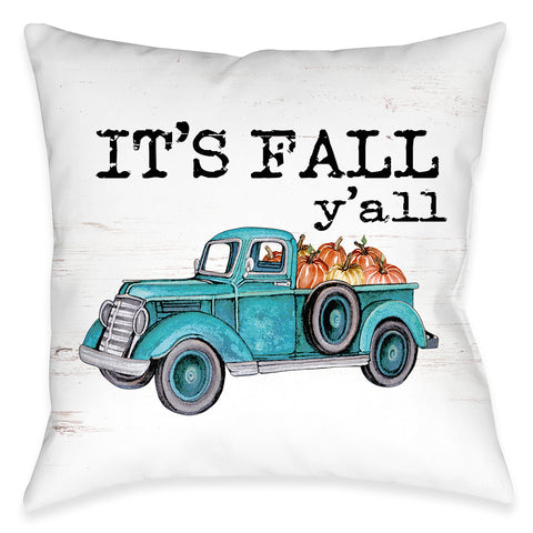 It's Fall Y'all Outdoor Decorative Pillow