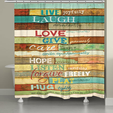 Live Laugh Love Mantra Shower Curtain