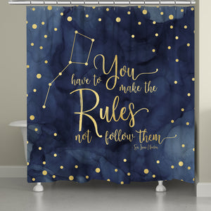 Make The Rules Shower Curtain