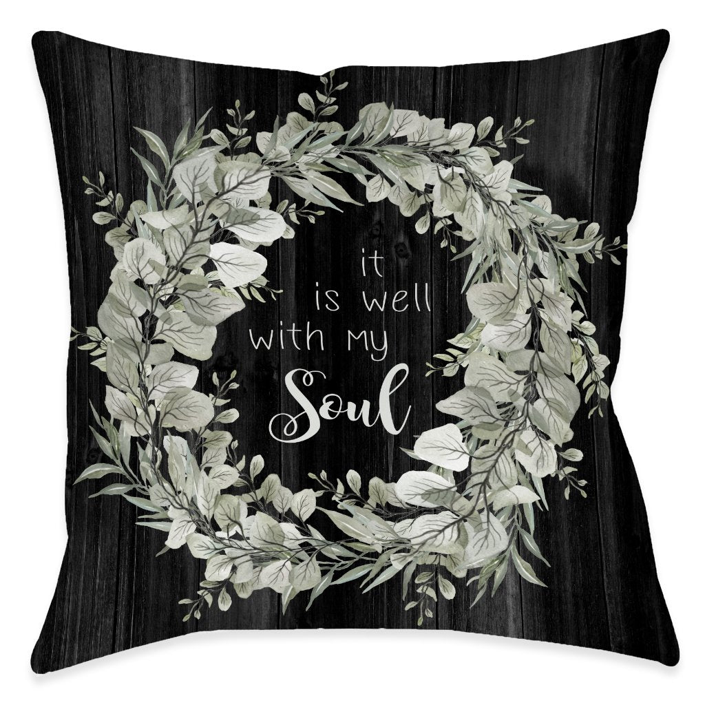 Well With My Soul Outdoor Decorative Pillow