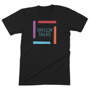 """Taylor Talks"" Square Shirt"